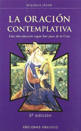 9788477207764: Oración contemplativa (ESPIRITUALIDDA Y VIDA INTERIOR)