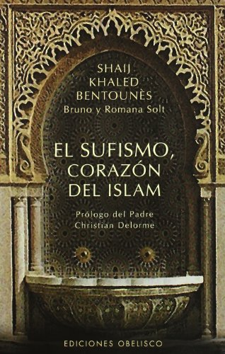 9788477207771: El Sufismo, Corazon del Islam (Spanish Edition)