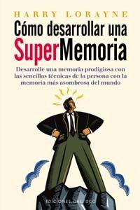 9788477207832: Cómo desarrollar una supermemoria (PSICOLOGÍA)