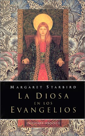 9788477207931: La Diosa en los Evangelios: En Busca del Aspecto Femenino de Lo Sagrado / The Goddess in the Gospels (Spanish Edition)
