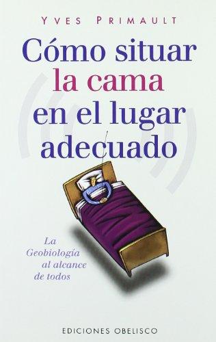 9788477207979: Como Situar La Cama En El Lugar Indicado (Spanish Edition)