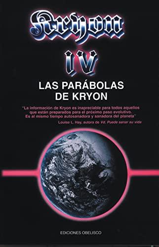 9788477207993: Kryon IV - Las parábolas de Kryon (MENSAJEROS DEL UNIVERSO)