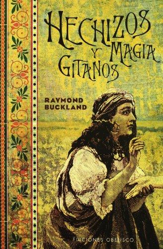 9788477208143: Hechizos Y Magia Gitanos (Spanish Edition)