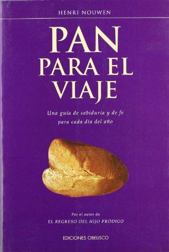 9788477208181: Pan para el viaje (ESPIRITUALIDDA Y VIDA INTERIOR)