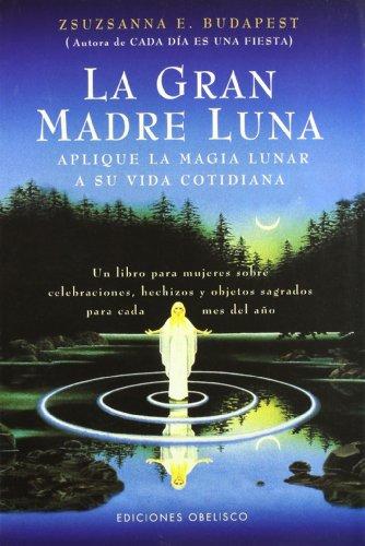 9788477208433: Gran madre luna (MAGIA Y OCULTISMO)