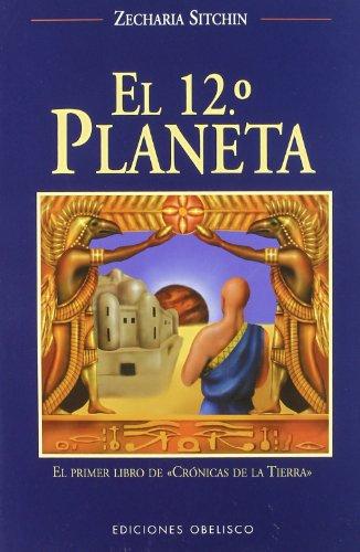 9788477208600: El duodécimo planeta (MENSAJEROS DEL UNIVERSO)