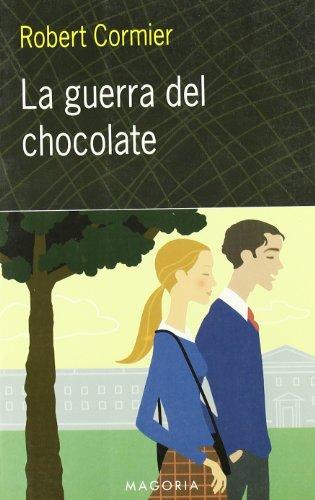 9788477208648: La Guerra del Chocolate / The Chocolate War