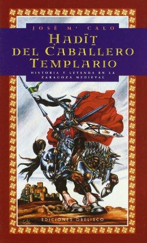 Hadit del Caballero Templario: Calo, Jose Maria