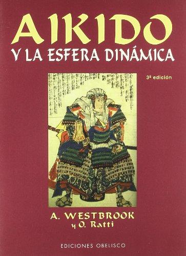 9788477208785: Aikido y La Esfera Dinamica (Spanish Edition)