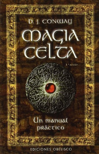 Magia Celta (Spanish Edition) (8477209146) by D.J. Conway