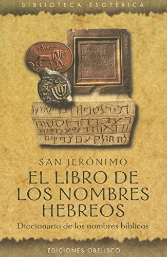 9788477209331: El Libro de los Nombres Hebreos