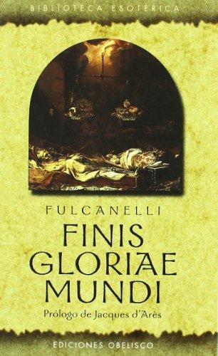 9788477209379: Finis Gloria e Mundi (Spanish Edition)