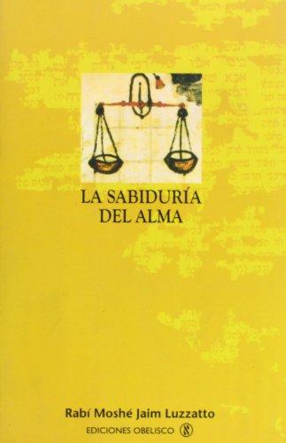 9788477209461: La Sabiduria del Alma: Un Dialogo Entre el Alma y el Intelecto (Spanish Edition)