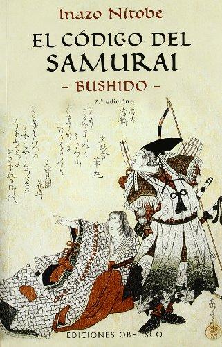 9788477209607: El Codigo Del Samurai / The Samurai Code: Bushido (Spanish Edition)
