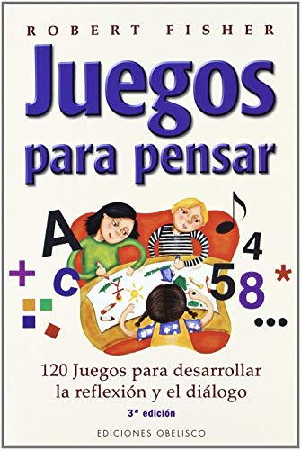 Juegos para pensar/ Thinking Games (Spanish Edition) (8477209731) by Robert Fisher; Kelly Fisher