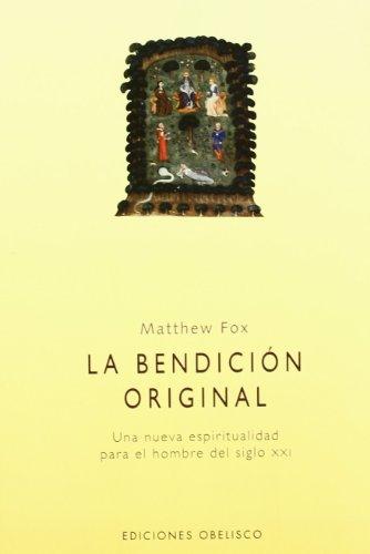 9788477209768: La bendición original (ESPIRITUALIDAD Y VIDA INTERIOR)