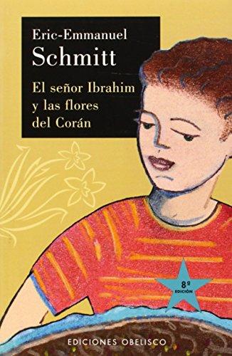 9788477209881: El Senor Ibrahim y Las Flores del Coran (Spanish Edition)