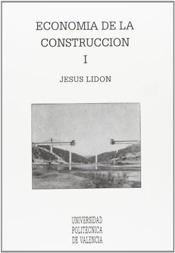 ECONOMÍA DE LA CONSTRUCCIÓN I.: LIDÓN CAMPILLO, JOSÉ