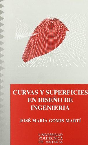 9788477213680: Curvas y Superficies En Diseño de Ingeniería (Académica)
