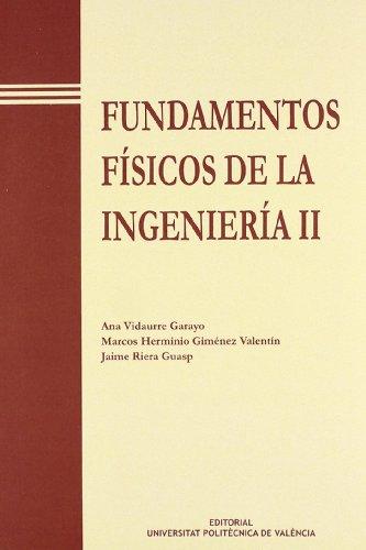 9788477213741: Fundamentos Físicos de La Ingeniería II (Académica)
