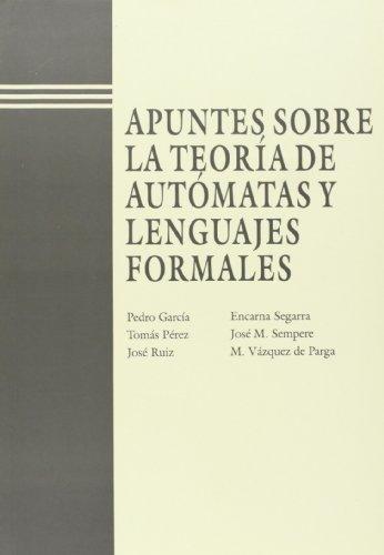 9788477214120: Apuntes Sobre La Teoría de Automatas y Lenguajes Formales (Académica)