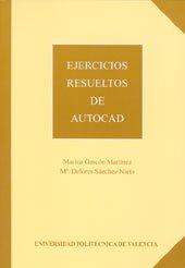 9788477215202: Ejercicios Resueltos de Autocad (Académica)