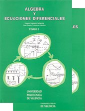ÁLGEBRA Y ECUACIONES DIFERENCIALES. TOMO I Y: IZQUIERDO SEBASTIÁN, JOAQUÍN;TORREGROSA