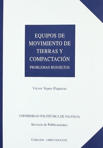 9788477215516: Equipos de Movimiento de Tierras y Compactacion. Problemas Resueltos