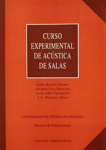 CURSO EXPERIMENTAL DE ACUSTICA DE SALAS: MARTINEZ MORA, JUAN