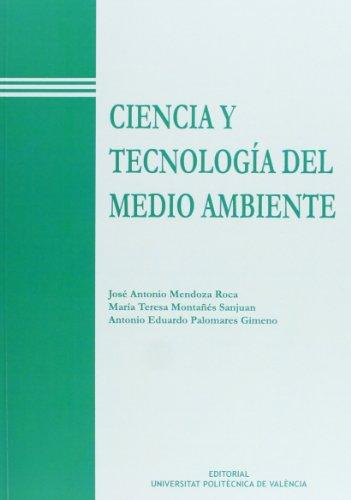 9788477216896: CIENCIA Y TECNOLOGÍA DEL MEDIO AMBIENTE