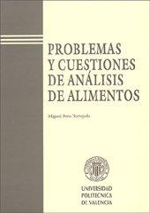 9788477217985: Problemas y Cuestiones de Análisis de Alimentos