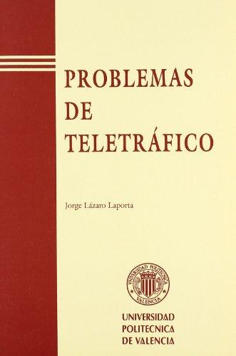 PROBLEMAS DE TELETRÁFICO.: LÁZARO LAPORTA, JORGE
