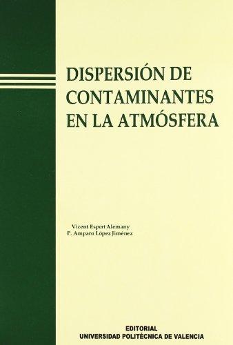 9788477219149: Dispersión de contaminantes en la atmósfera