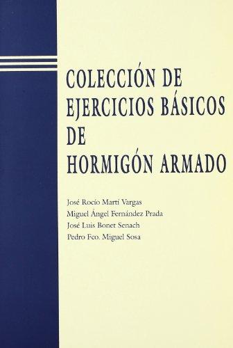 9788477219163: Colección de Ejercicios Básicos de Hormigón Armado (Académica)
