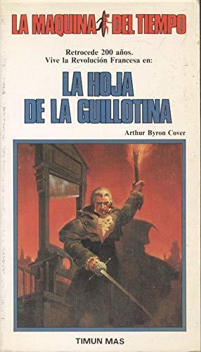 9788477220152: Hoja de la guillotina, la