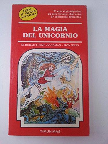 9788477220305: La magia del unicornio (Elige tu propia aventura, #38)