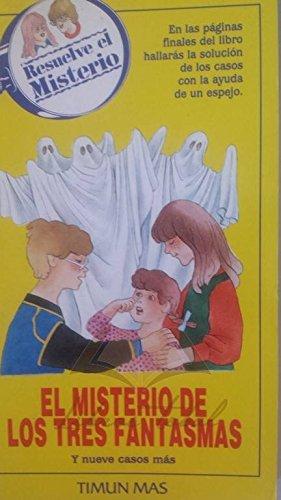 9788477221753: El misterio de los tres fantasmas