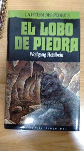 9788477224501: El lobo de piedra (la piedra del poder; t.3)