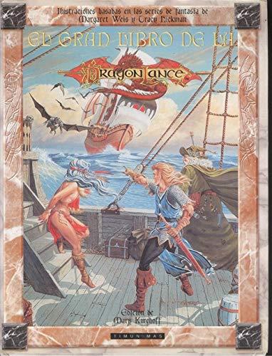 9788477225393: El Gran Libro De La Dragonlance