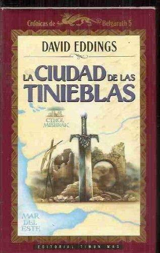 9788477225423: La Ciudad de las Tinieblas