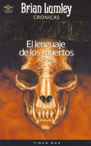 9788477226253: Lenguaje de los muertos, el(cronicas necromanticas-4-)(fant.terror)