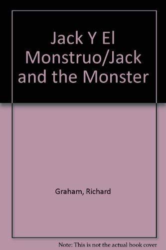 Jack y el Monstruo (9788477226802) by Professor of History Richard Graham