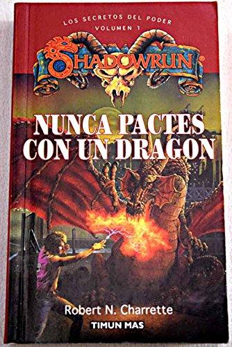 9788477227335: Nunca Pactes Con Un Dragon