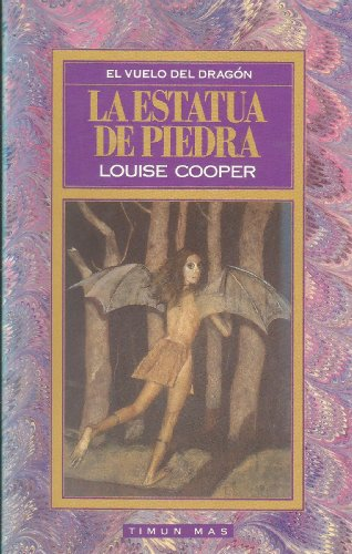 La Estatua de Piedra (Spanish Edition) (8477228256) by Louise Cooper