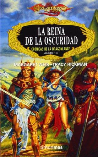 La reina de la oscuridad / The Queen of Darkness (Dragonlance Cronicas) (Spanish Edition): ...