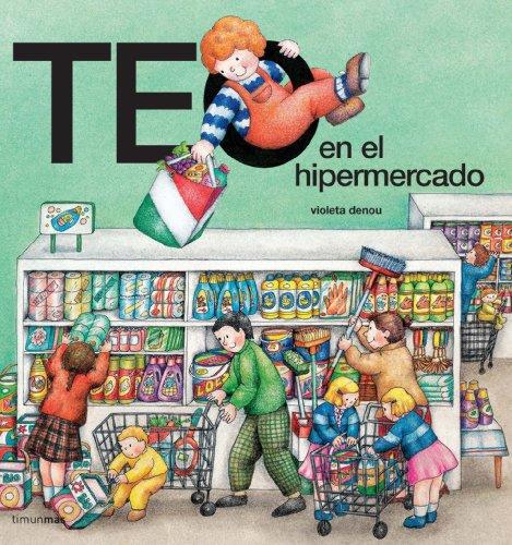 9788477229421: Teo En El Hipermercado (Spanish Edition)