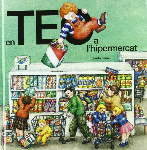 9788477229438: En Teo a l'hipermercat