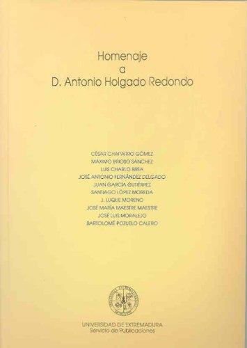9788477231073: Homenaje a Antonio Holgado Redondo