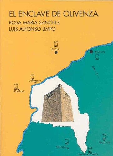 9788477231851: El enclave de Olivenza y sus murallas, 1230-1640 (Spanish Edition)