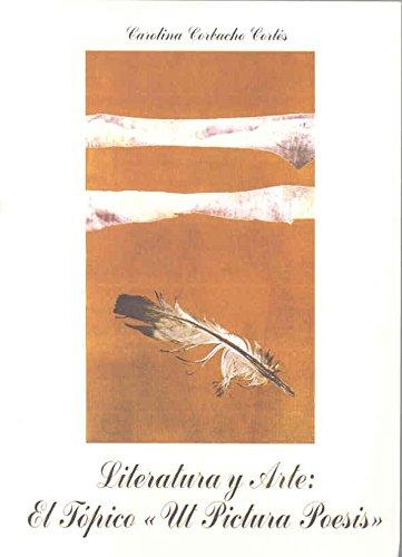 """9788477233350: Literatura y arte: El tópico """"Ut pictura poesis"""" (Spanish Edition)"""